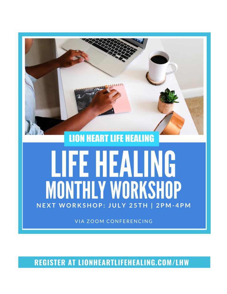 Life Healing Monthly Workshop