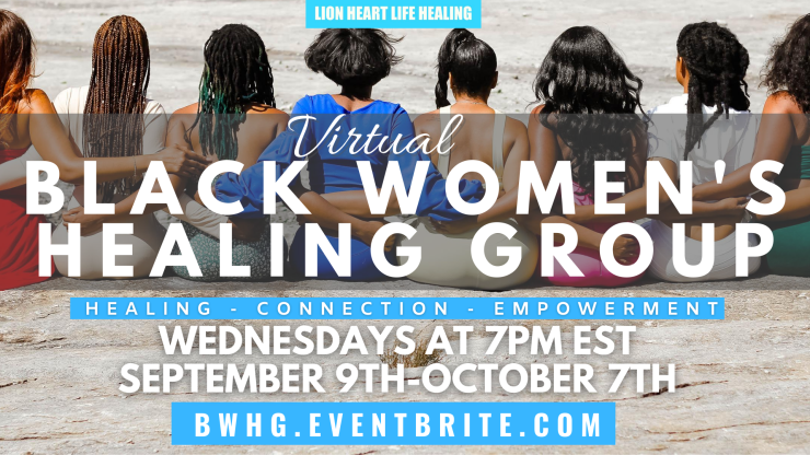 Black Women's Healing Group Summer-Fall
